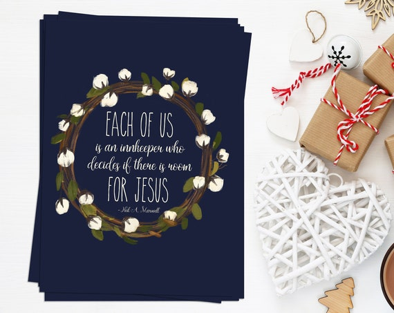Room For Jesus BULK Quantity 10 5x7's, Perfect for Neighbor or Teacher Gifts, Christmas, Neil A Maxwell Quote, LDS Quote