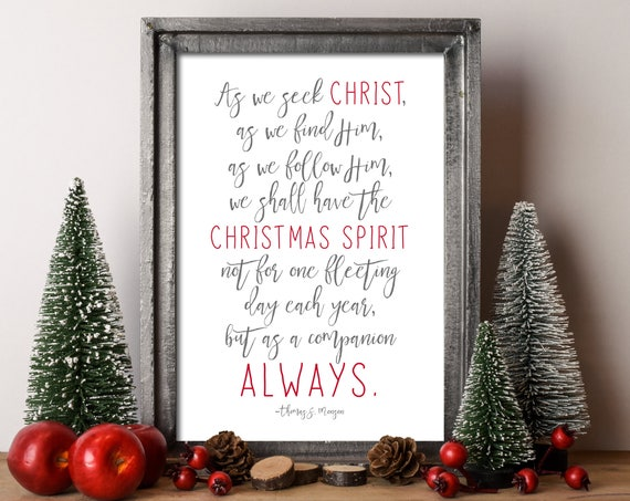 as we seek christ we can have the christmas spirit with us always 11x17