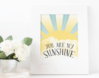 You Are my Sunshine, Wall Art, Sunshine, Sun Rays, Nursery Decor, Kids Room, 8x10, 5x7
