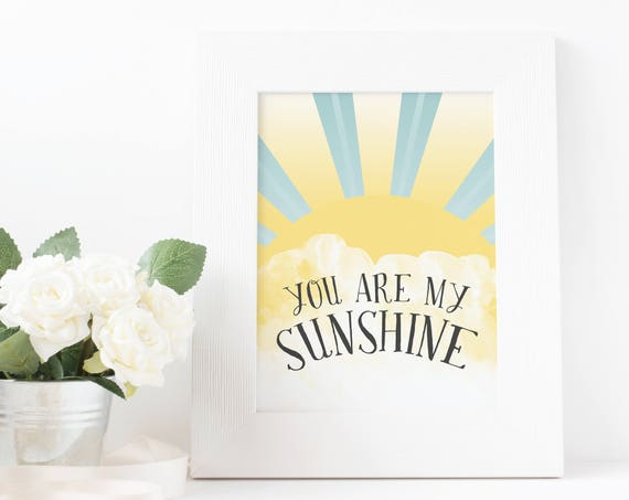 You Are my Sunshine, Wall Art, Sunshine, Sun Rays, Nursery Decor, Kids Room, 8x10, 5x7