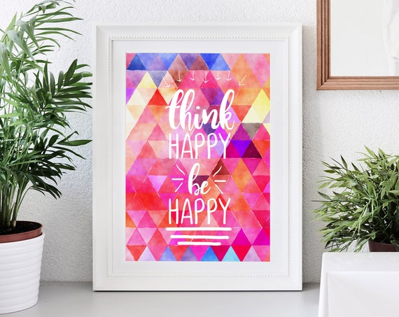 Think Happy, Be Happy Wall Print, Nursery Decor, Prints, Wall Quote, Quotes, Wall Decor, Home Decor, 5x7, 8x10
