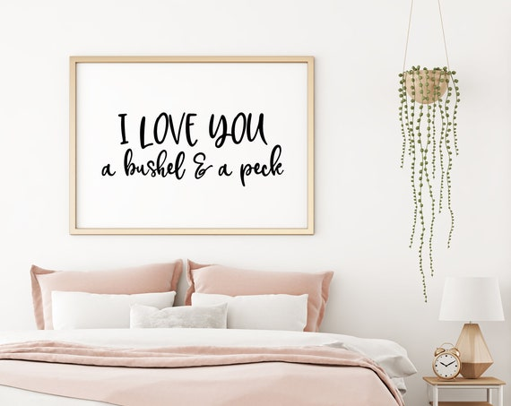 I Love You A Bushel and a Peck 5x7, 8x10, 11x14 Wall Print, Baby Nursery, Kids Room Decor, Bedroom Decor