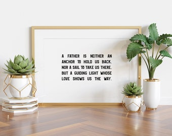 A Father Is, Father's Day Quote, 5x7, 8x10, 11x14, Printable Download