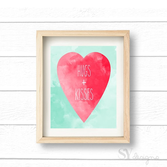Hugs and Kisses Valentine's Day Printable, Wall Art, Wall Print,  - 8x10