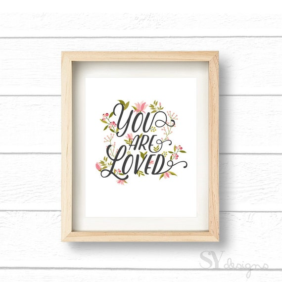 White You Are Loved Wall Print, Baby Nursery Decor, Prints, Wall Quote, Quotes, Wall Decor, Home Decor, Printable Art, Instant Download 8x10