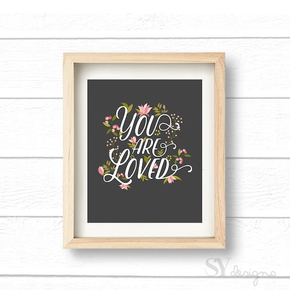 Gray You Are Loved Wall Print, Baby Nursery Decor, Prints, Wall Quote, Quotes, Wall Decor, Home Decor, Printable Art, Instant Download 8x10