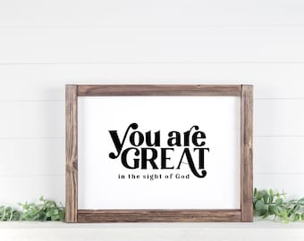 You Are Great In The Sight of God, 11x14, 8x10, 5x7, Black and White Wall Decor, Wall Print, Home Decor, LDS Quote, Christian Quote