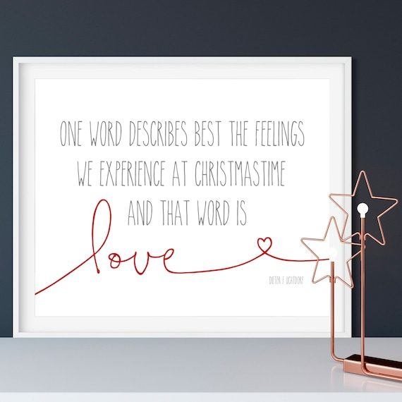 One Word Describes Best the Feelings We Experience At Christmastime and that Word is Love 8x10 or 5x7, Christmas Decor, Christmas Print