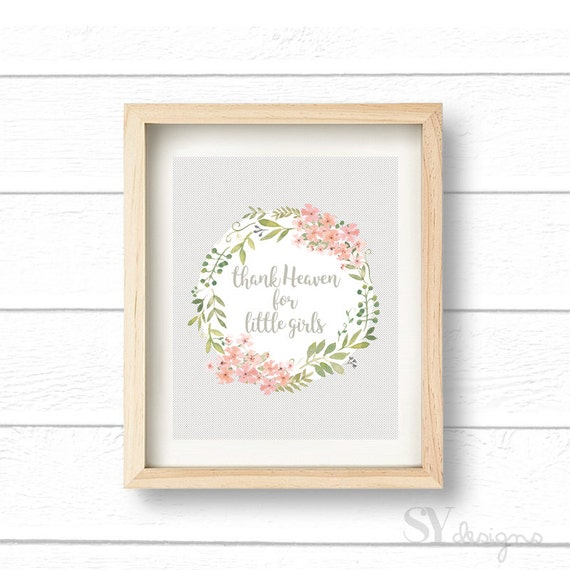 Thank Heaven For Little Girls, Wall Art, Printable, Digital File, Child's Room Decor, Nursery Decor, 8x10