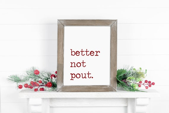 Better Not Pout, Christmas Decor, Christmas Print, Santa Claus Is Coming To Town, Teacher Gift, 5x7, 8x10, 11x14, 16x20, 24x36