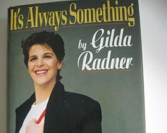 It's Always Something by Gilda Radner - Hardcover book (1989) Saturday Night Live Cast