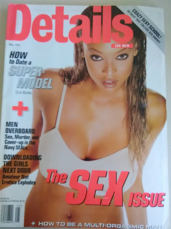 Details magazine - The Sex Issue Tyra Banks (May 1997) The Girls Next Door,  How to Date a Super Model