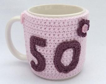 50th Birthday pink crochet mug cozy. Homewares, birthday gift, accessories, 50th birthday gift