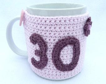 30th Birthday pink crochet mug cozy. Homewares, birthday gift, accessories, 30th birthday gift