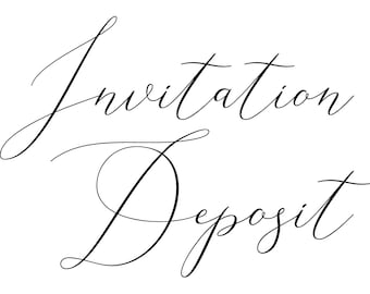 Invitation Deposit for Blush and Ivy
