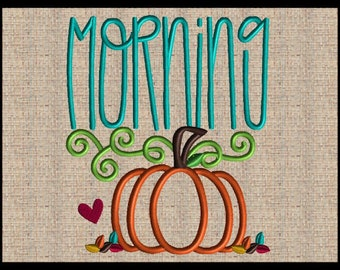 Morning Pumpkin Machine Embroidery Design Fall Embroidery Design Pillow Embroidery Dish Towel Embroidery 11 Sizes 4x4 up to 14x14