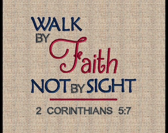 Bible scripture Embroidery Design Walk by Faith Not By Sight Machine Embroidery Design Bible Scripture Verse Embroidery Design