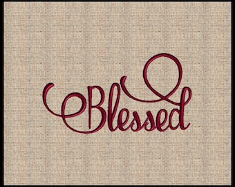 Word Blessed Thanksgiving Embroidery Design Blessed Script Font Embroidery Design Script Font Embroidery Design 5 sizes 4x4 up to 6x8