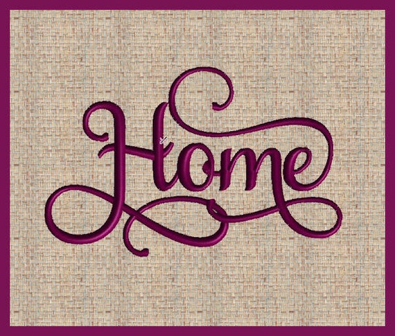Home Machine Embroidery Design Word Home Embroidery Design | Etsy on latest embroidery designs, sewing table designs, home applique designs, embroidery applique designs, home aquarium designs, home fabric designs, sewing machine designs, digitized embroidery designs, home furniture designs, machine quilting designs, home embroidery digitizing software, brother embroidery designs, machine emb designs,