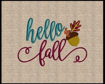 Hello Fall Machine Embroidery Design Acorn Embroidery Design Thanksgiving Embroidery Design 5 sizes 4x6 up to 8x10