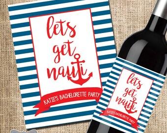 Nautical Bachelorette Party Wine Label, Bachelorette Party Favor, Bachelorette Wine Label, Lets Get Nauti Bachelorette Party, Nautical Decor