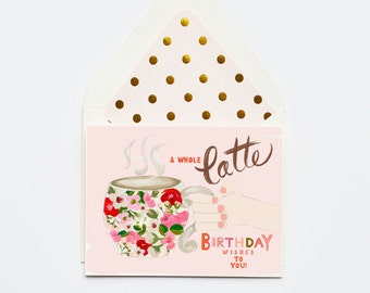 A whole Latte Birthday wishes to You!
