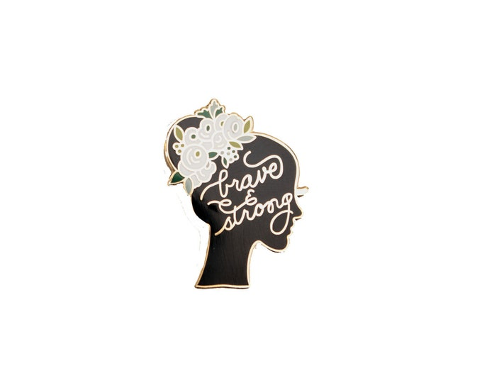 Brave & Strong Lapel Pin