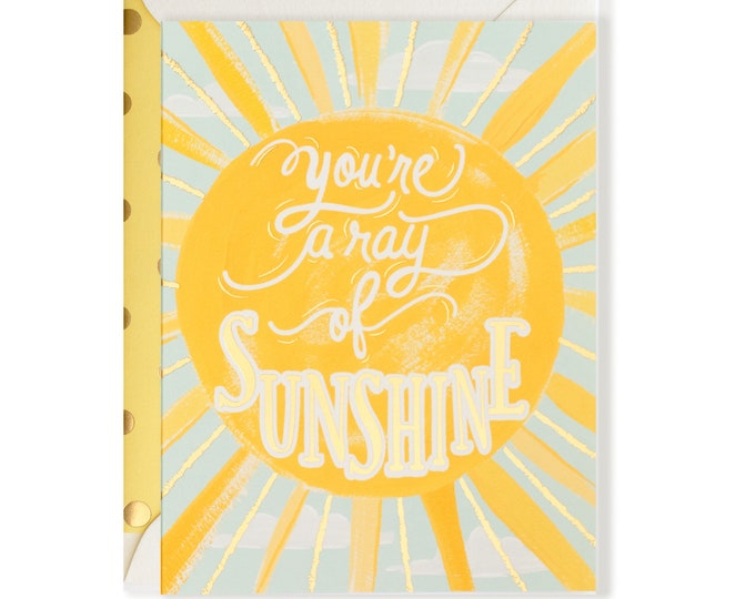 You're A Ray of Sunshine