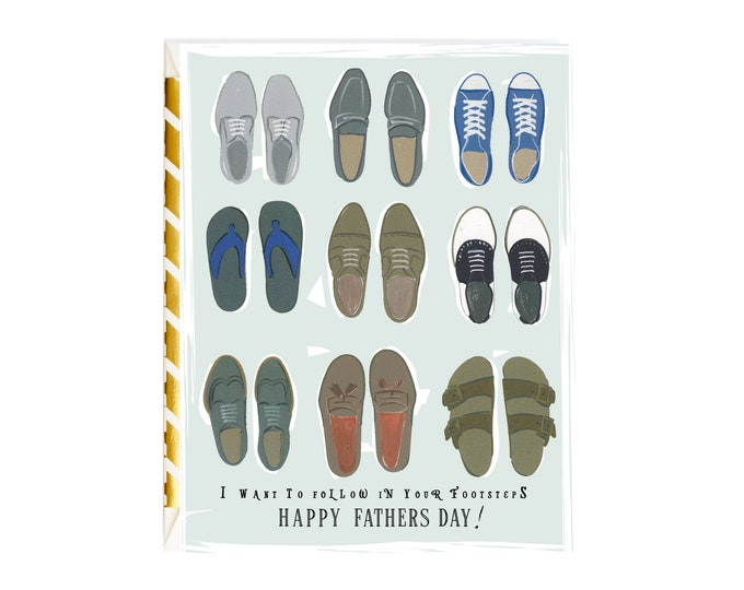 I Want To Follow In Your Footsteps Happy Father's Day !