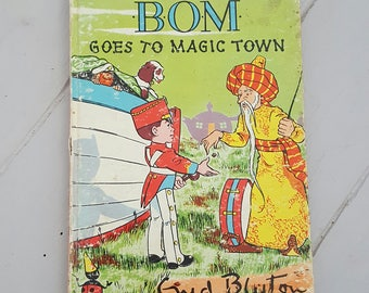BOM Goes To Magic Town Enid Blyton 1960