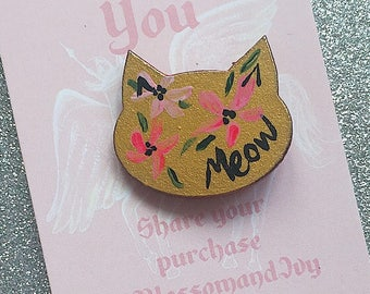 Hand Painted CAT BADGE | Gift for her| Select design