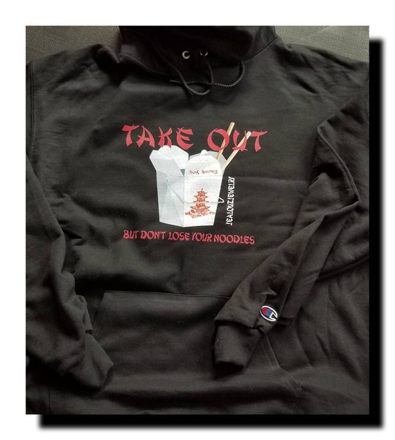 JealouzJewelry Take Out But Don't Lose Your Noodles Black Hoodie XL Champion Ecosmart
