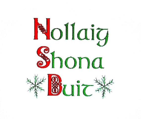 Merry Christmas In Irish.Merry Christmas Irish Greeting Nollaig Shona Duit Embroidery Design