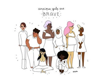 Anxious Girls Are Brave - Digital Download