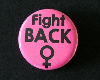 Fight Back Feminist Riot Grrrl Pinback Button Badge