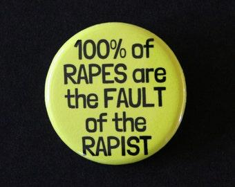 Anti-Rape Feminist Pinback Button Badge