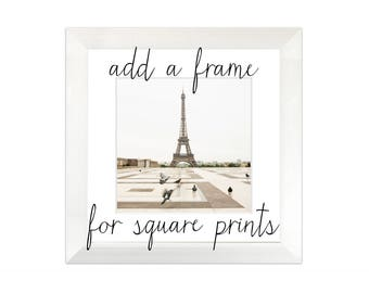 Add a frame to any square photo print