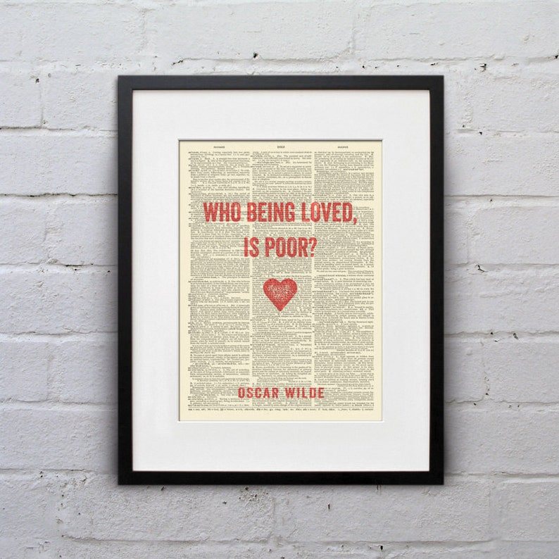 Who Being Loved Is Poor / Oscar Wilde  Inspirational Quote image 0
