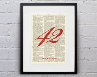 42 - The Ultimate Question of Life, the Universe, and Everything / Douglas Adams - Quote Dictionary Page Book Art Print - DPQU203