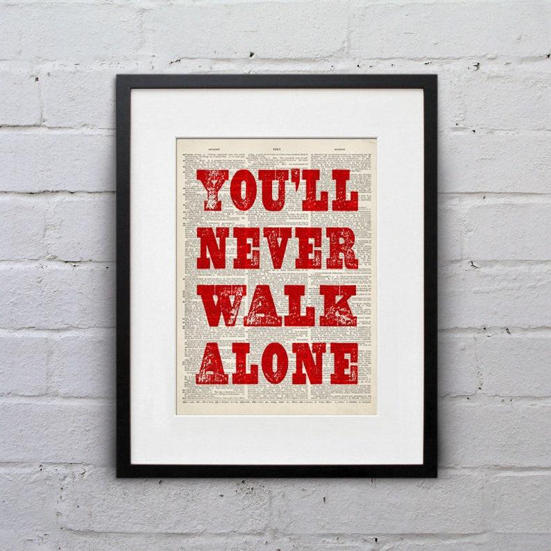 You'll Never Walk Alone  YNWA Liverpool FC Reds image 0