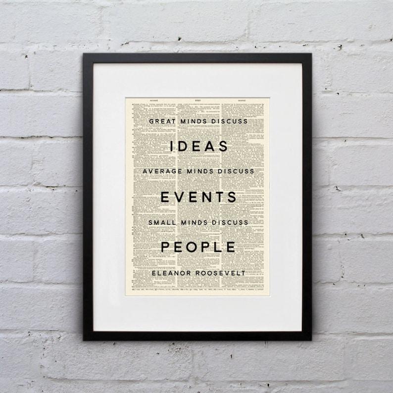 Great Minds Discuss Ideas / Eleanor Roosevelt  Inspirational image 0