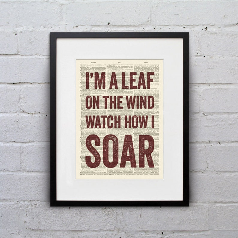 I'm a Leaf On The Wind Watch How I Soar  Quote Firefly image 0