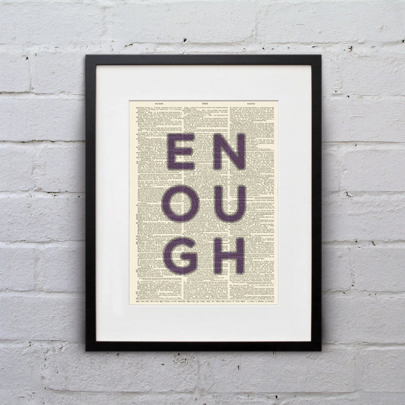 ENOUGH  Inspirational Quote Dictionary Page Book Art Print  image 0