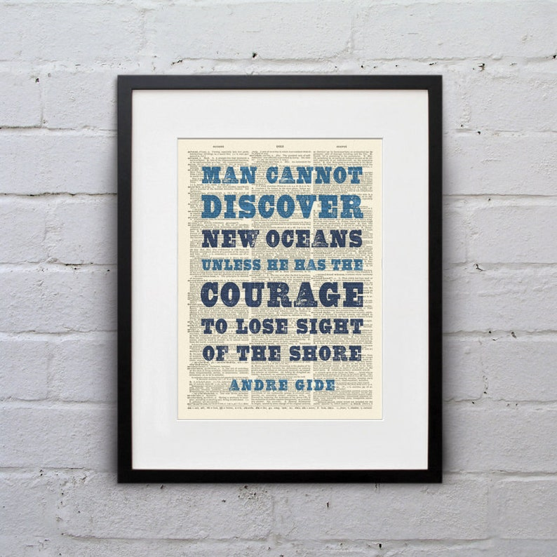 Man Cannot Discover New Oceans Unless He Has The Courage To image 0
