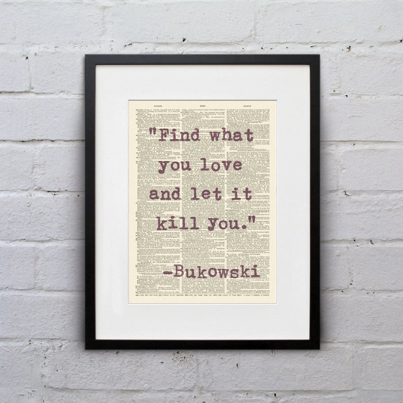 Find What You Love and Let It Kill You / Charles Bukowski  image 0