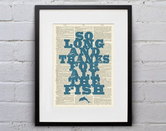 So Long, And Thanks For All The Fish / Douglas Adams - Quote Dictionary Page Book Art Print - DPQU215