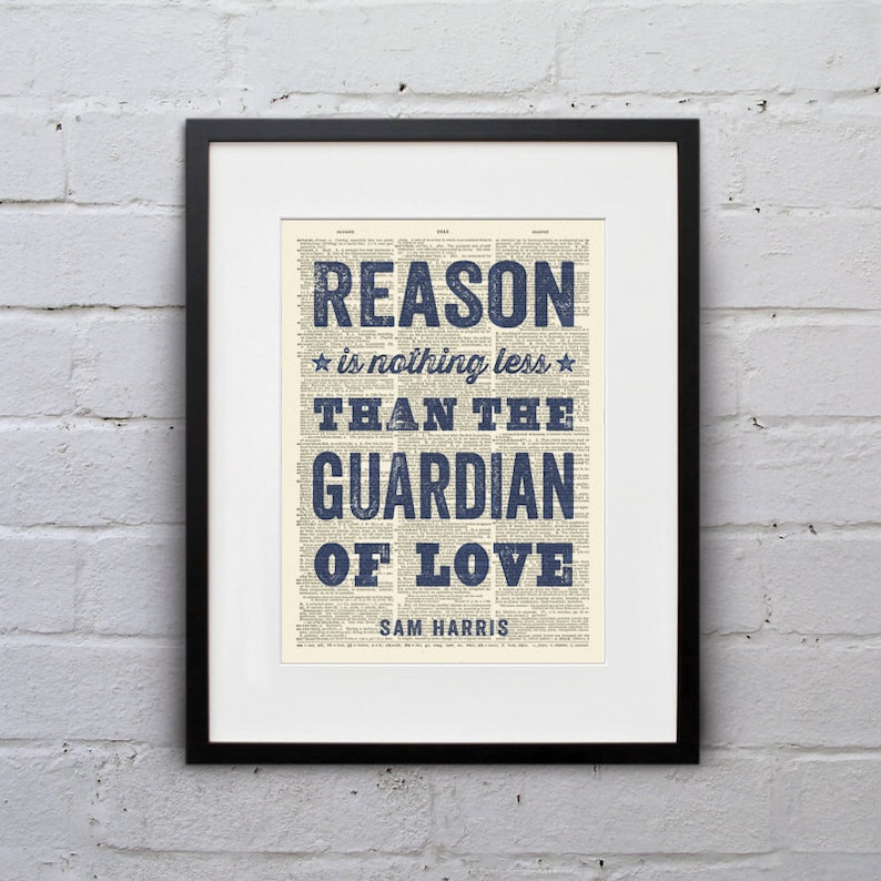Reason Is Nothing Less Than The Guardian Of Love / Sam Harris image 0