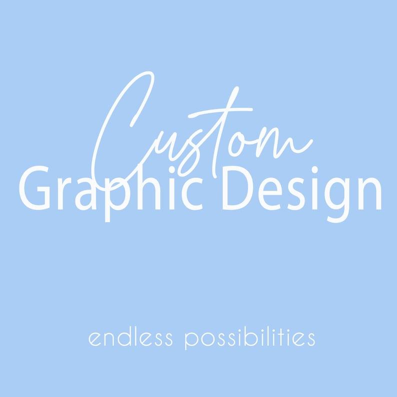 Custom Graphic Design Service  Professional Design Service  image 1