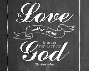 To love another is to see the face of god