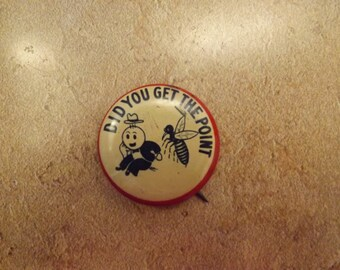 Did You Get The Point Pinback